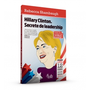 Hillary Clinton. Secrete de leadership.